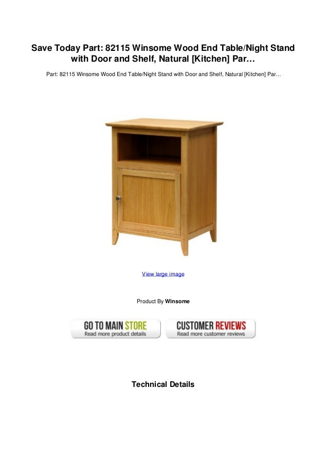 Save Today Part: 82115 Winsome Wood End Table/Night Standwith Door And  Shelf, ...