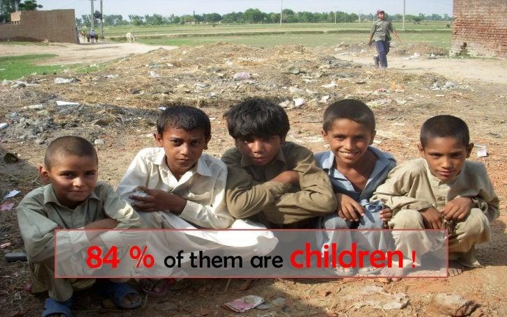 84 % of them are children !