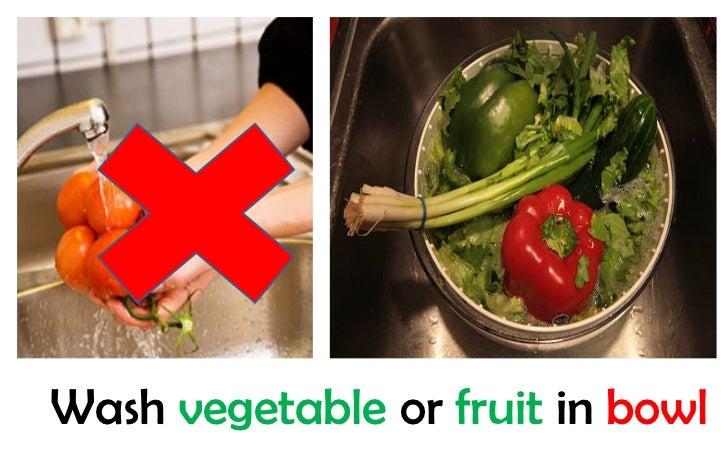 Wash vegetable or fruit in bowl