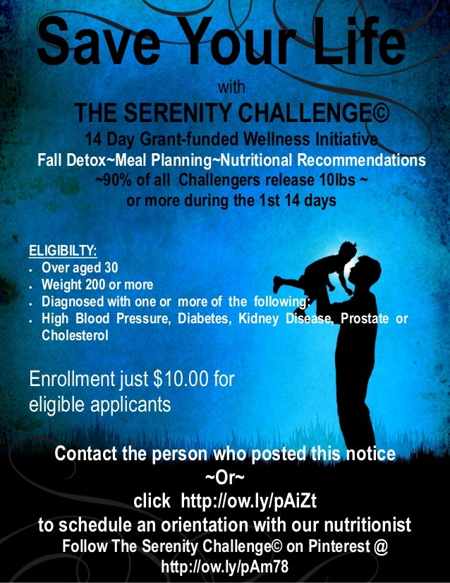 Save Your Life with  THE SERENITY CHALLENGE© 14 Day Grant-funded Wellness Initiative  Fall Detox~Meal Planning~Nutritional...