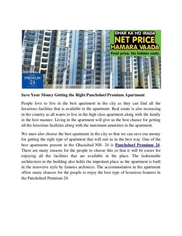 Save Your Money Getting the Right Panchsheel Premium Apartment People love to live in the best apartment in the city as th...