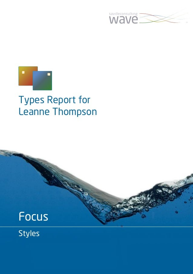 Types Report for Leanne Thompson Focus Styles