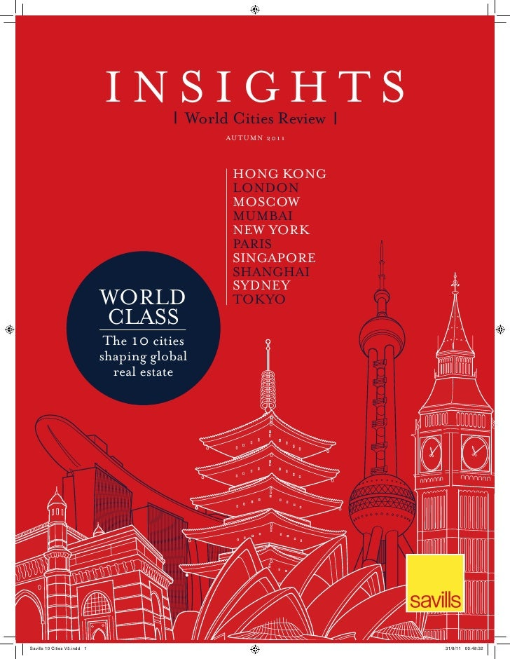 INSIGHTS   |   World Cities Review       |                    AU T U M N 2 0 1 1                      HONG KONG           ...