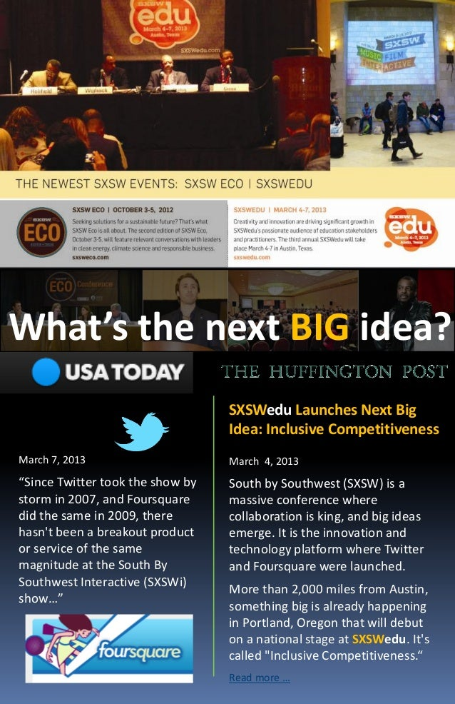 What's the next BIG idea?                                  SXSWedu Launches Next Big                                  Idea...