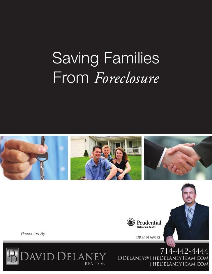 Saving Families               From ForeclosurePresented By