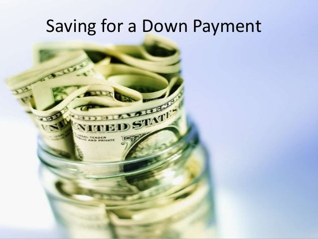 Saving for a Down Payment