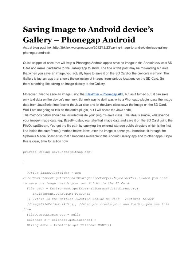 Saving Image to Android device'sGallery – Phonegap AndroidActual blog post link: http://jbkflex.wordpress.com/2012/12/23/s...