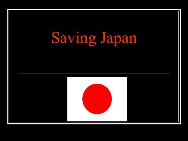 Saving Japan