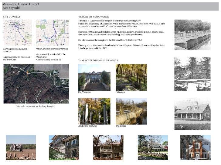 Mayowood Historic DistrictKate SeyboldSITE CONTEXT                                                       HISTORY OF MAYOWO...