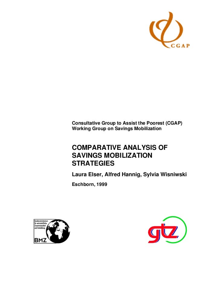 Consultative Group to Assist the Poorest (CGAP)Working Group on Savings MobilizationCOMPARATIVE ANALYSIS OFSAVINGS MOBILIZ...