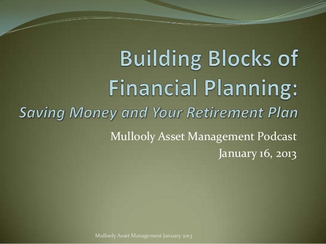 Mullooly Asset Management Podcast                        January 16, 2013Mullooly Asset Management January 2013