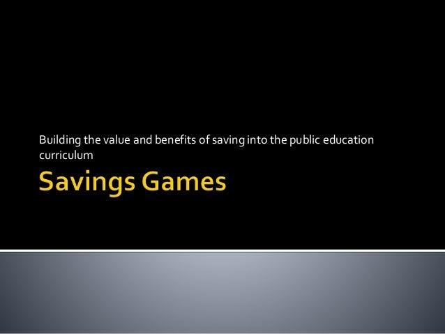 Building the value and benefits of saving into the public education curriculum
