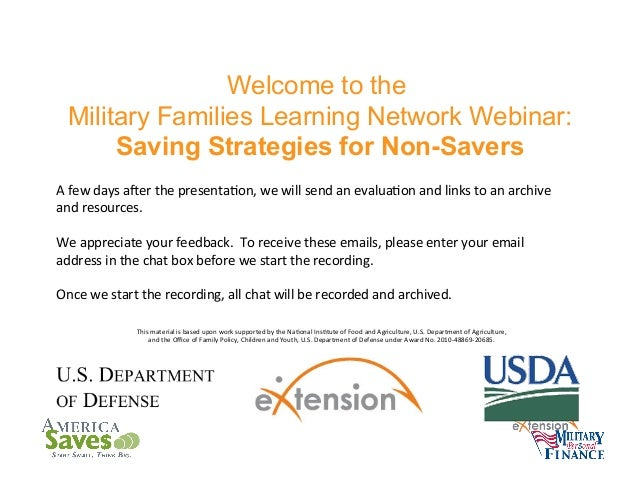 Welcome to the Military Families Learning Network Webinar: Saving Strategies for Non-Savers A	   few	   days	   aPer	   th...