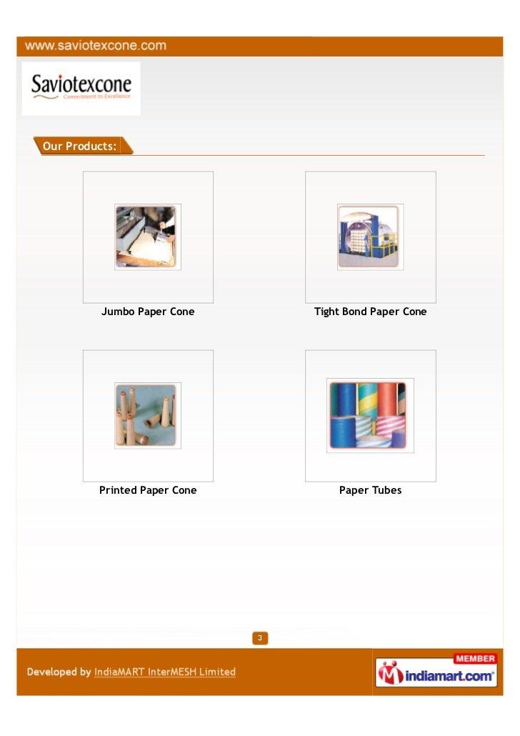 Savio Texcone Private Limited, Hapur , Paper cone Slide 3