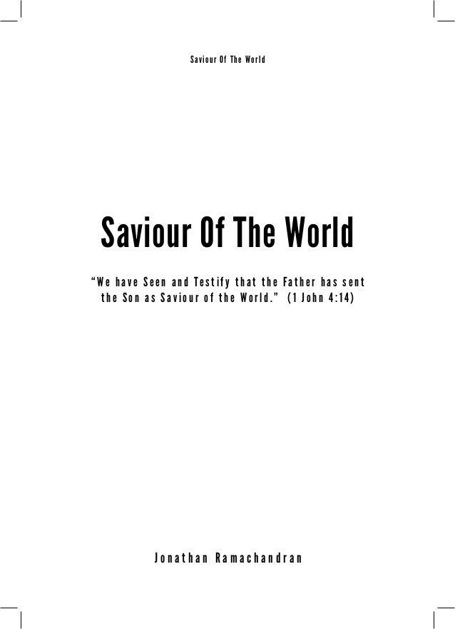 """Saviour Of The World  Saviour Of The World  """" W e h a v e S e e n a n d T e s t i f y t h a t t h e F a t h e r h a s s e ..."""