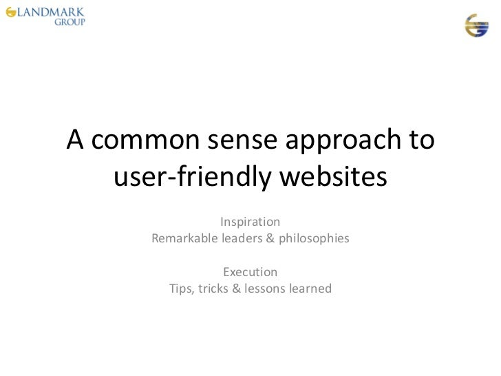 A common sense approach to    user-friendly websites                 Inspiration      Remarkable leaders & philosophies   ...