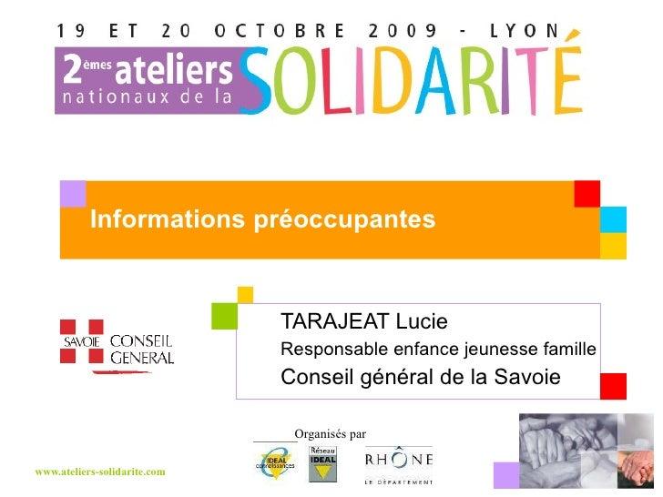 TARAJEAT Lucie  Responsable enfance jeunesse famille Conseil général de la Savoie Informations préoccupantes