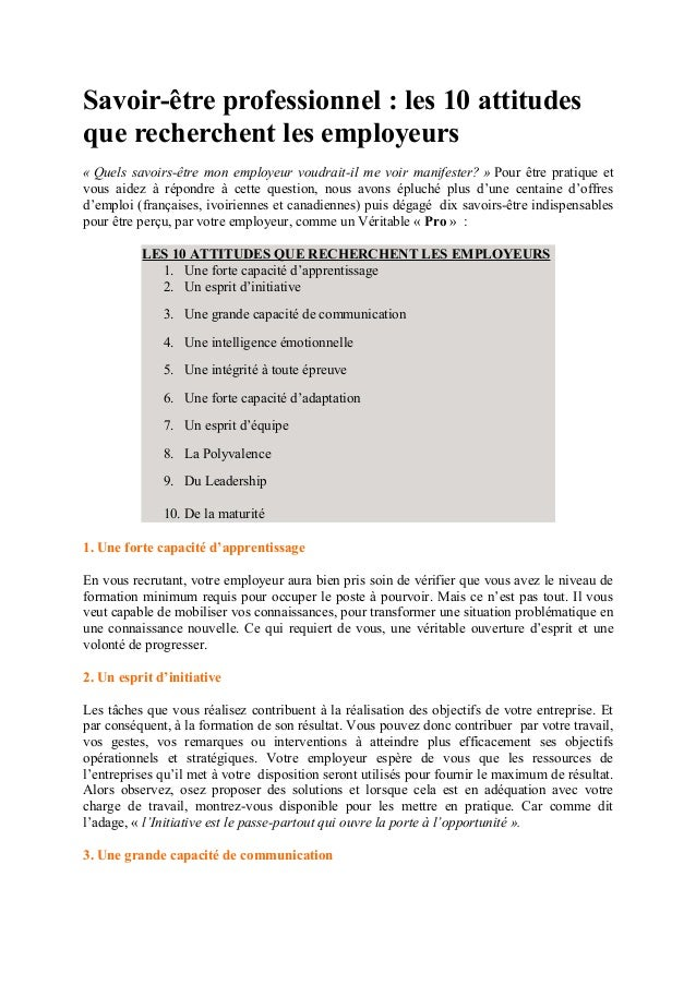 Savoir-être professionnel : les 10 attitudes que recherchent les employeurs « Quels savoirs-être mon employeur voudrait-il...