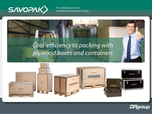 Plywood packages for transportation and storing by Savopak
