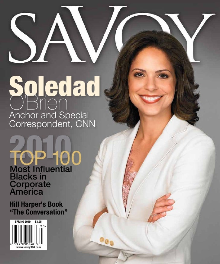 Soledad O'Brien Anchor and Special Correspondent, CNN   2010 Top 100 Most Influential Blacks in Corporate America Hill Har...