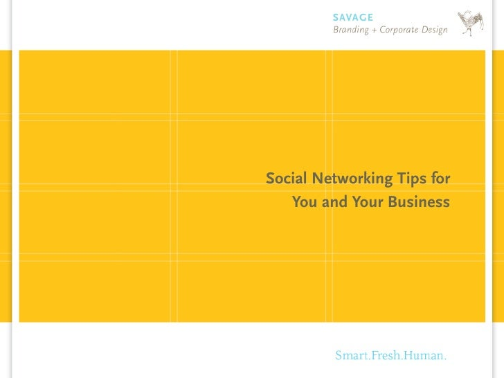 Social Networking Tips for    You and Your Business