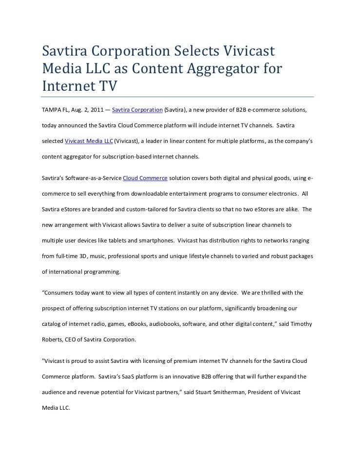 Savtira Corporation Selects Vivicast Media LLC as Content Aggregator for Internet TV<br />TAMPA FL, Aug. 2, 2011 — Savtira...