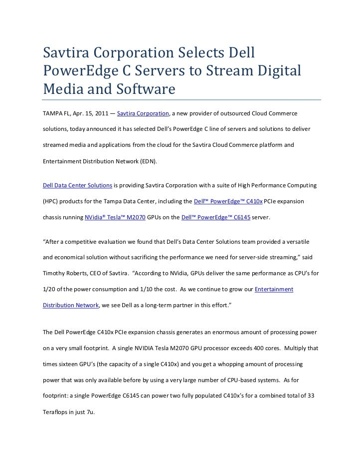 Savtira Corporation Selects Dell PowerEdge C Servers to Stream Digital Media and Software<br />TAMPA FL, Apr. 15, 2011 — S...