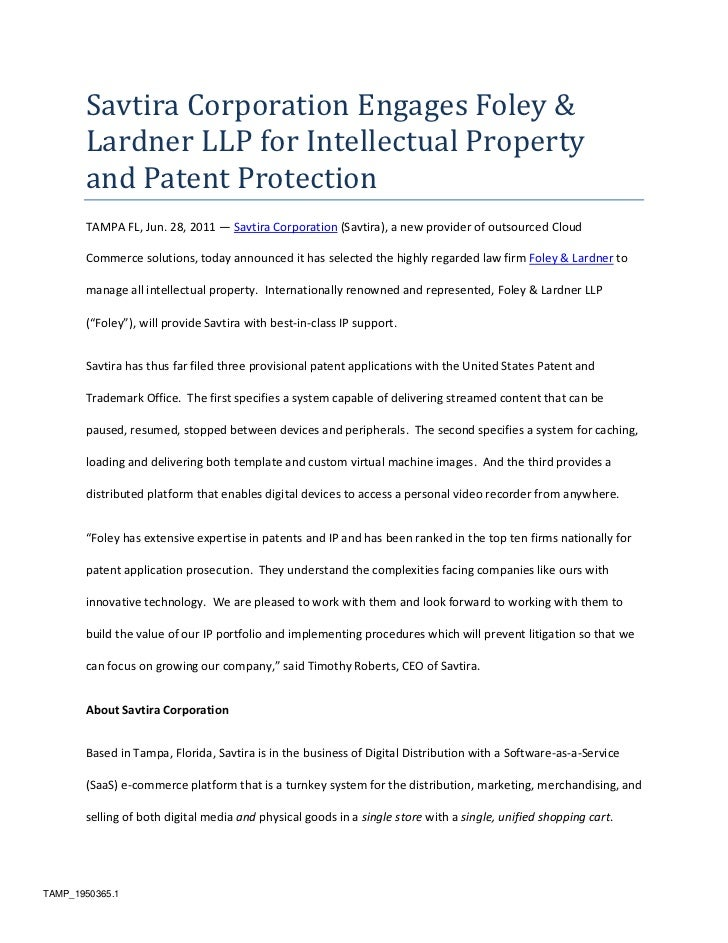Savtira Corporation Engages Foley & Lardner LLP for Intellectual Property and Patent Protection<br />TAMPA FL, Jun. 28, 20...