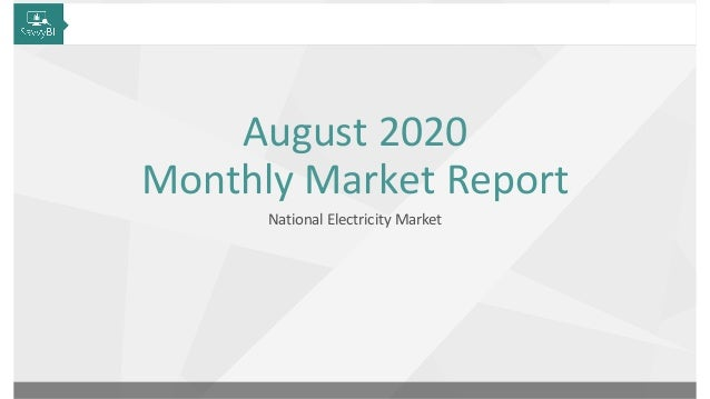 1 Sep 2020 National Electricity Market August 2020 Monthly Market Report