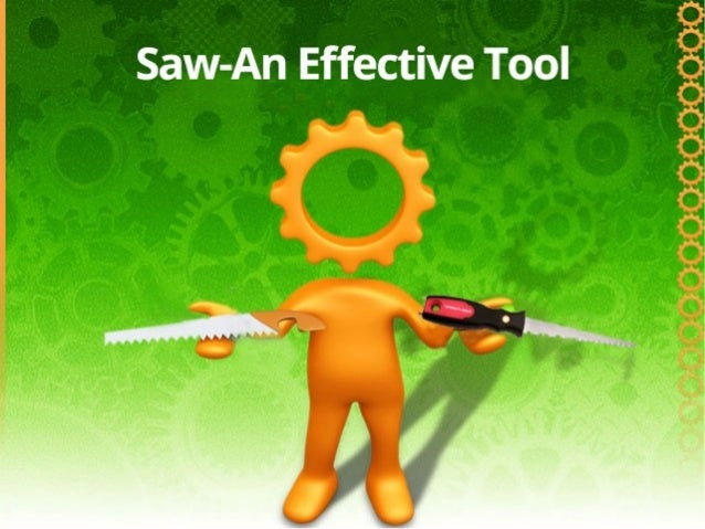 Introduction  Saw is a hand tool having a toothed blade.  It is used to cut hard materials like wood.  They are the mos...