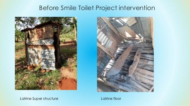 After Smile Toilet Project Intervention Latrine Super structure Latrine floor