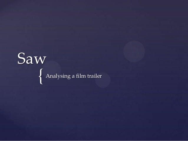 {SawAnalysing a film trailer