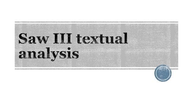 Saw III textual analysis