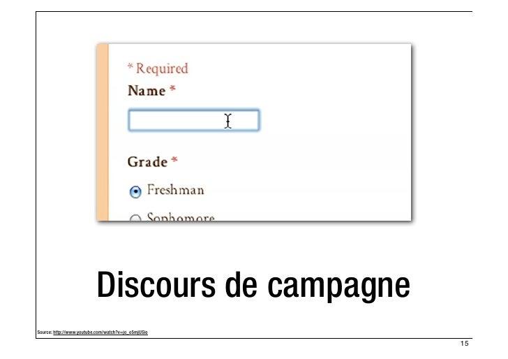 Discours de campagneSource: http://www.youtube.com/watch?v=jo_o5mjUSio                                                    ...