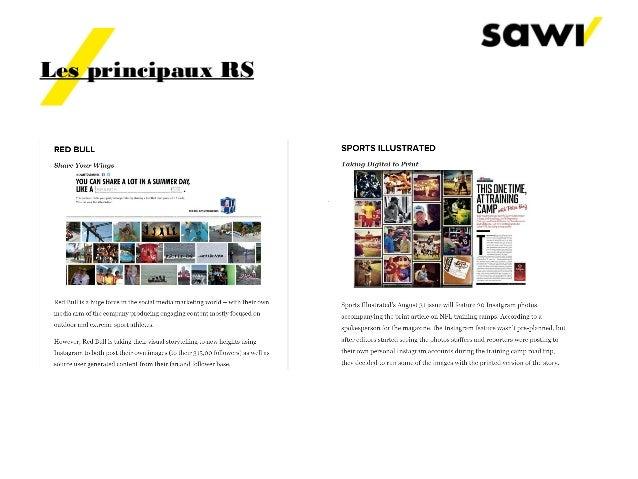 Les principaux RS Pinterest Nombre de membres : 48,7 millions Croissance en 2012 : +2702% 65 à 80% des usagers sont des fe...