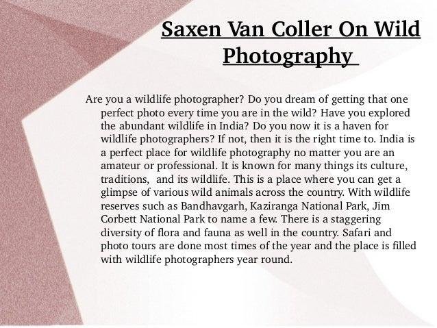 SaxenVanCollerOnWild Photography Areyouawildlifephotographer?Doyoudreamofgettingthatone perfectphotoev...