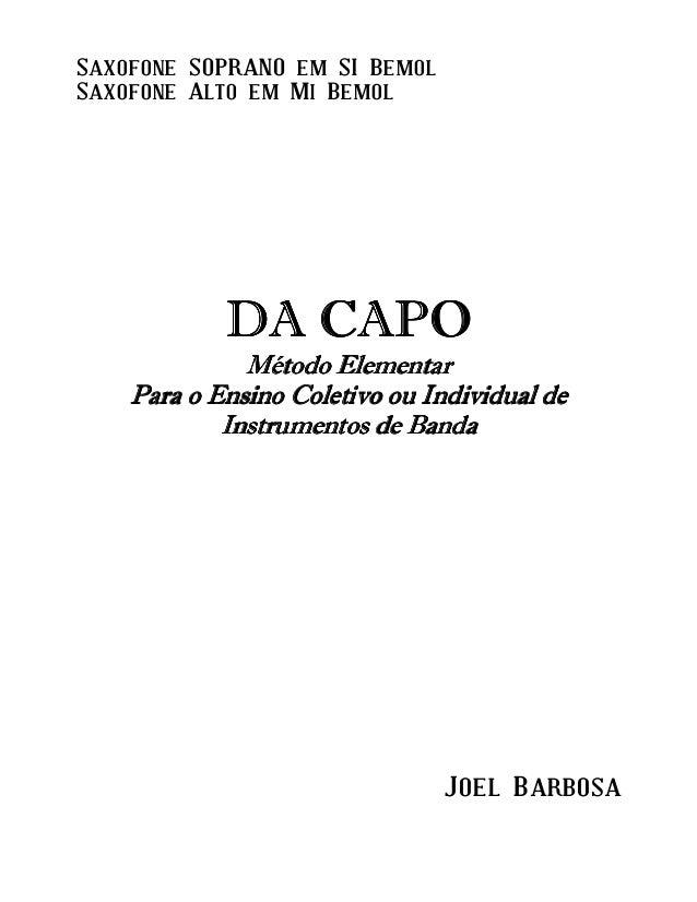 Saxofone SOPRANO em SI Bemol Saxofone Alto em Mi Bemol DA CAPODA CAPODA CAPODA CAPO Método ElementarMétodo ElementarMétodo...