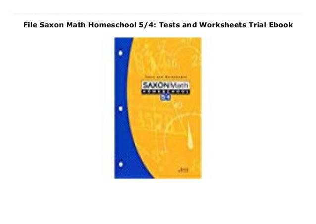 Saxon Math Homeschool 5//4 Tests and Worksheets