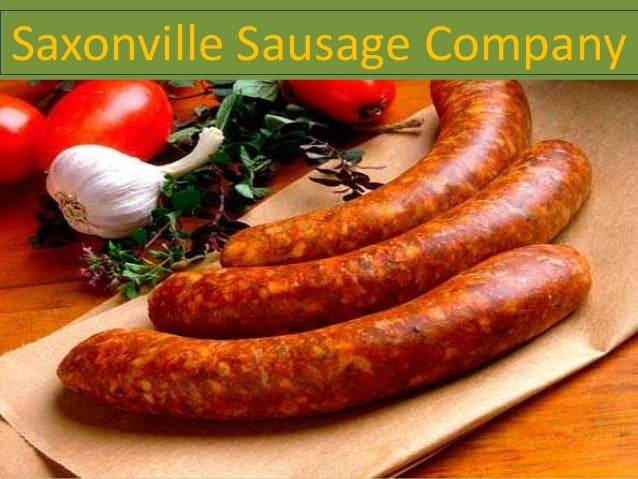 saxonville sausage case View homework help - saxonville sausage case assignment fall 2015(1) from marketing 4000 at missouri (mizzou) question 2 what are the pros-and-cons of the following two brandnames for the new.