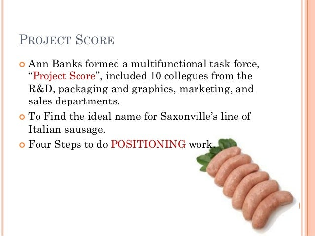 saxonville sausage case Saxonville sausage is a harvard business review case study written by kate moorefor the students of sales & marketing the case study also include other relevant topics and learning material on – customers, market research, sales.