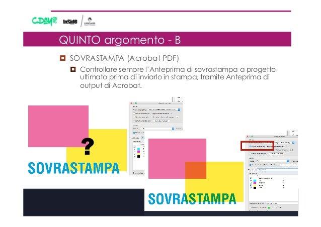¤ SOVRASTAMPA (Acrobat PDF) ¤ Controllare sempre l'Anteprima di sovrastampa a progetto ultimato prima di inviarlo in s...