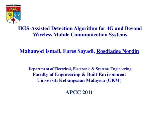 HGS-Assisted Detection Algorithm for 4G and Beyond    Wireless Mobile Communication SystemsMahamod Ismail, Fares Sayadi, R...