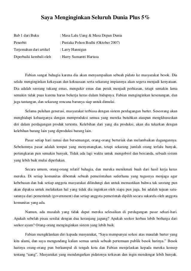 Saya Menginginkan Seluruh Dunia Plus 5% Bab 1 dari Buku  : Masa Lalu Uang & Masa Depan Dunia  Penerbit  : Pustaka Pohon Bo...