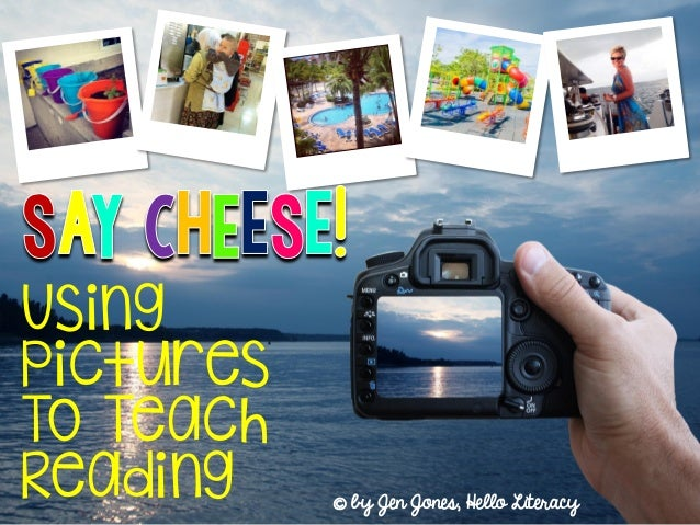 Using Pictures To Teach Reading by Jen Jones, Hello Literacy^