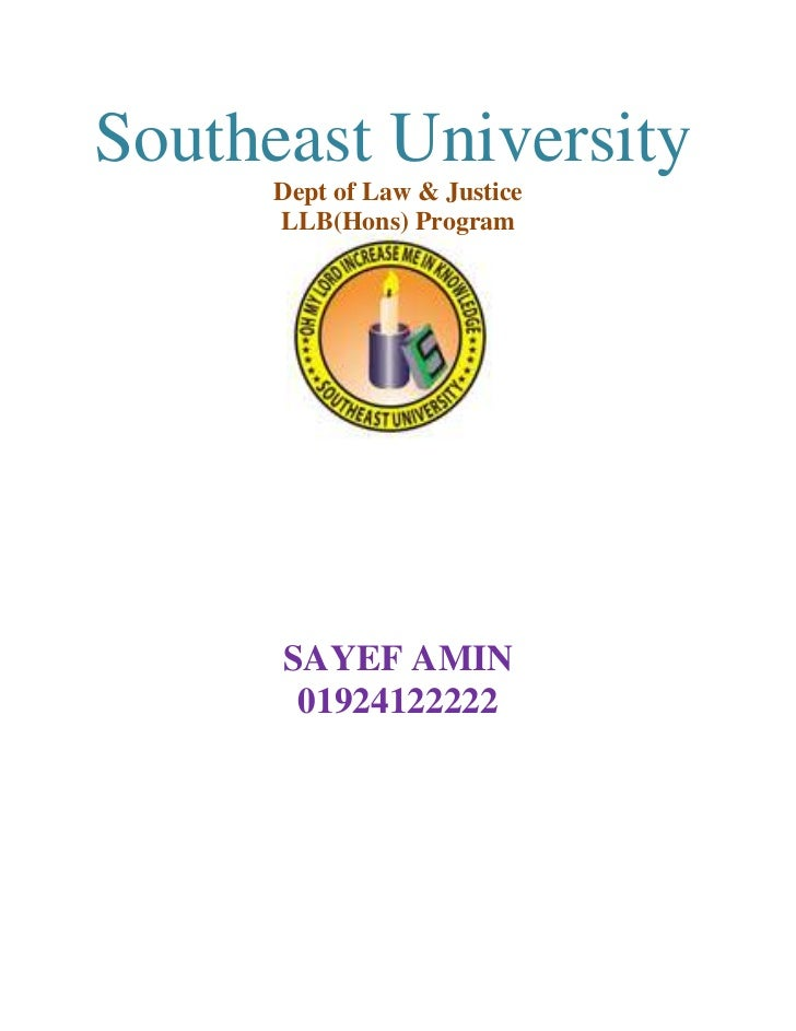Southeast University      Dept of Law & Justice      LLB(Hons) Program      SAYEF AMIN       01924122222