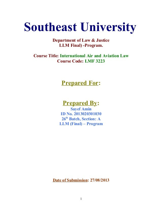 Southeast University Department of Law & Justice LLM Final) -Program. Course Title: International Air and Aviation Law Cou...