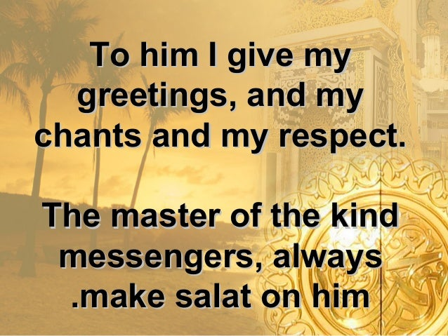 The master of masters sayidu sadat to him i give my greetings and my chants and my respect m4hsunfo