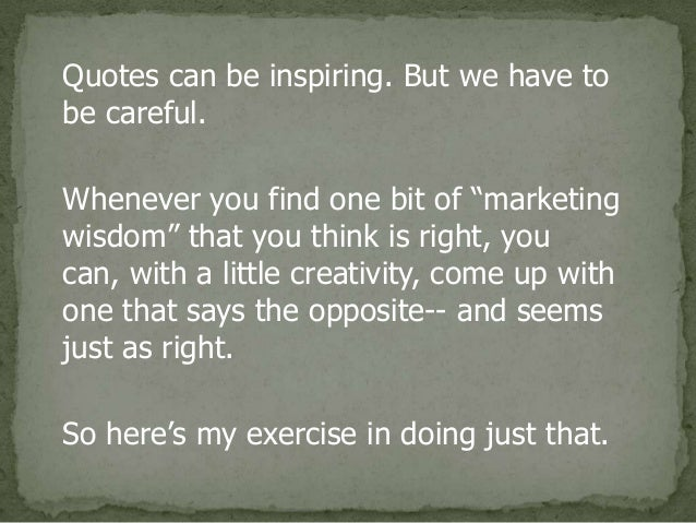 25 Marketing Anti Quotes Dont Believe Everything You Read