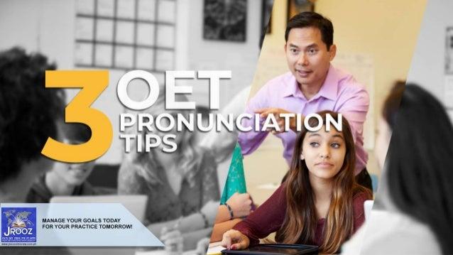 Say It Right: Proper Pronunciation for Your OET Slide 3