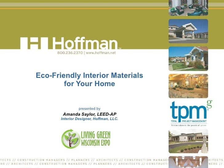 Eco Friendly Interior Materials For Your Home Presented By Amanda Saylor,  ... Part 63